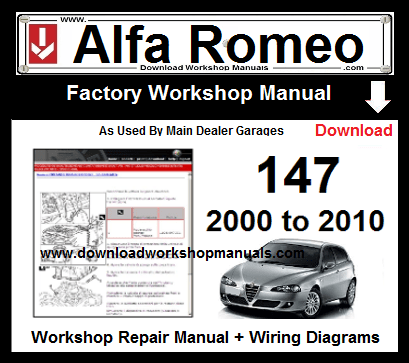 alfa romeo 147 service repair manual download workshop manualsalfa romeo 147 service repair workshop manual download