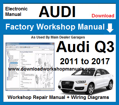 Audi Q3 Service Repair Workshop Manual