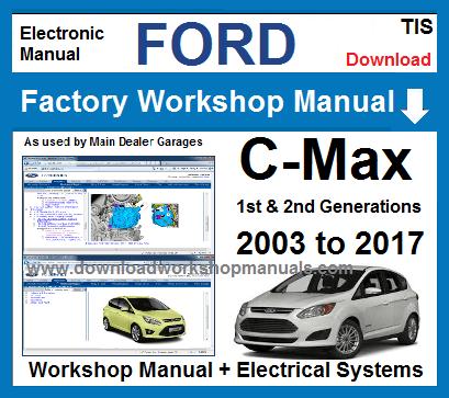 ford c max workshop service repair manual. Black Bedroom Furniture Sets. Home Design Ideas