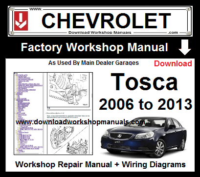 Chevrolet Tosca Workshop Repair Service Manual Download