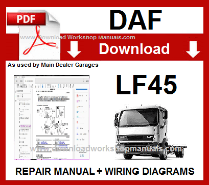 DAF LF45 Workshop Service Repair Manual Download