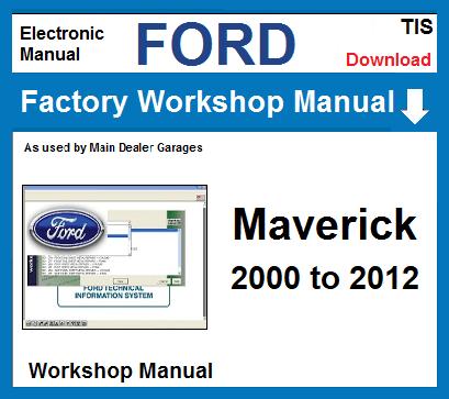 Ford Maverick Workshop Service Repair Manual