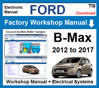 Ford B Max Workshop Service Repair Manual