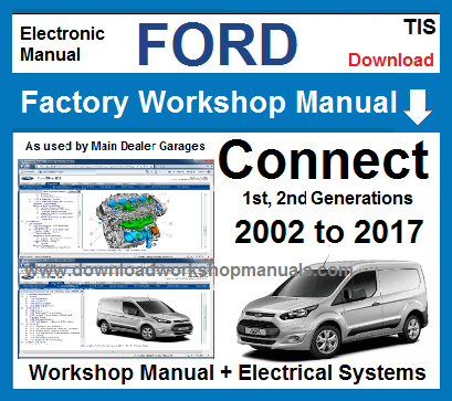 Ford Transit Connect Workshop Service Repair Manual