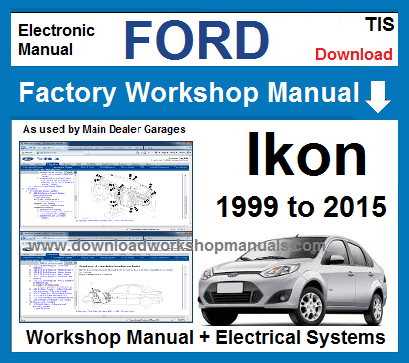 Ford Ikon Workshop Service Repair Manual