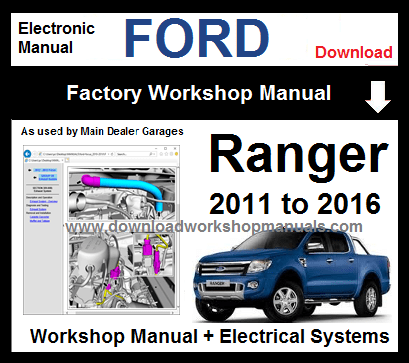 Ford Ranger 2011 to 2016 Workshop Service Repair Manual