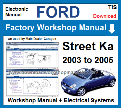 Ford StreetKa Workshop Service Repair Manual