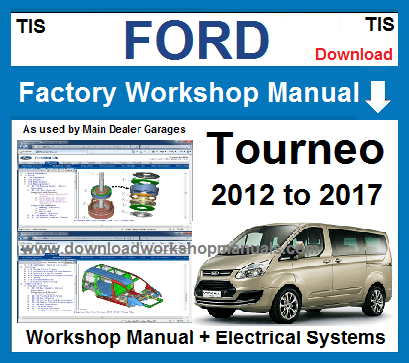 Ford tourneo Workshop Service Repair Manual