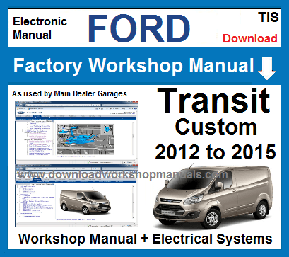 Ford Transit Custom Workshop Service Repair Manual