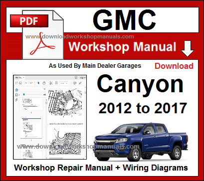 GMC Canyon Workshop Service Repair  Manual Download