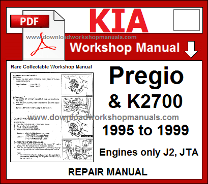 Kia Pregio Service Repair Workshop Manual Download