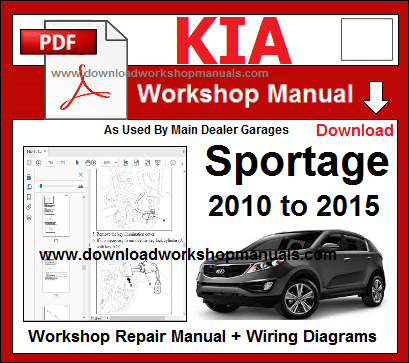 Kia sportage 2010 to  2015 repair workshop manual