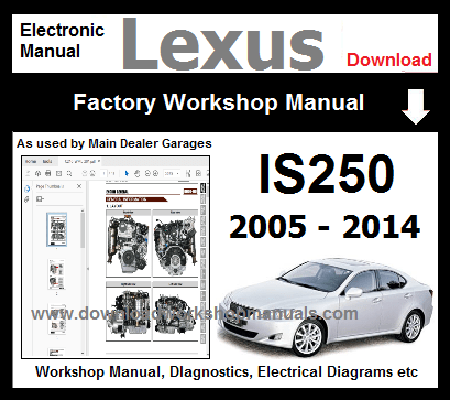 lexus is250 workshop repair manual download - download workshop