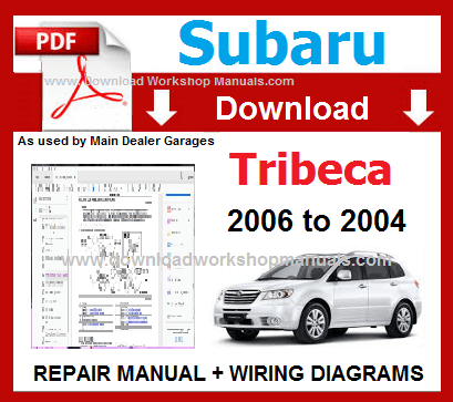 Subaru Tribeca Workshop Repair Manual Download