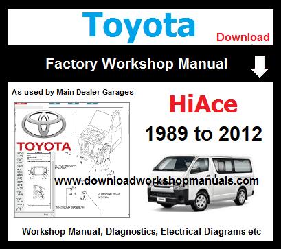 Toyota HiAce Workshop Repair ManualDownload Workshop Manuals .com