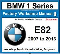 Service and Repair Official Workshop Manual For BMW 1 Series E82 2007-2013