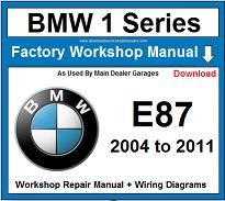 Service and Repair Official Workshop Manual For BMW 1 Series E87 2004-2011