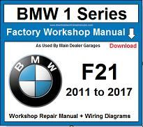 Service and Repair Official Workshop Manual For BMW 1 Series F21 2011-2017