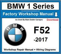 Service and Repair Official Workshop Manual For BMW 1 Series F52 2017