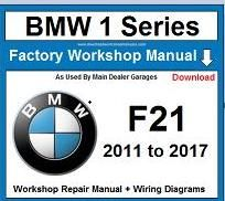 Service Repair Official Workshop Manual For Bmw 1 Series F21