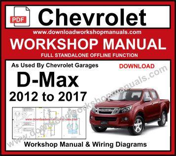 [CSDW_4250]   Chevrolet D-Max 2012 to 2017 Workshop Repair Manual Download | 2013 Isuzu Dmax Service Manual |  | Download Workshop Manuals .com