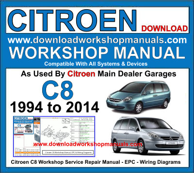 Citroen C8 Workshop Service Repair Manual - EPC - Wiring Diagrams