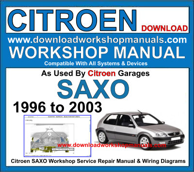 Citroen SAXO Workshop Service Repair Manual Plus Wiring Diagrams Download