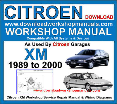 Citroen XM Workshop Service Repair Manual plus Wiring Diagrams