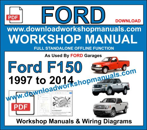 Ford F-150 1997 to 2014 workshop manual download