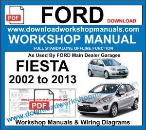 Ford Fiesta 2002 to 2013 workshop service repair manual pdf