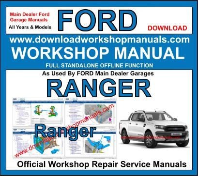 Ford Ranger Workshop Service Repair Manual