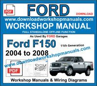 ford f-150 2004 to 2008 Service repair workshop manual