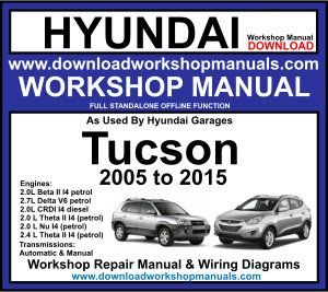 Download Link Hyundai Tucson Workshop Repair and Service Manual 2005 to 2011