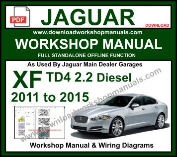 JAGUAR XF X250 TD4 workshop repair manual