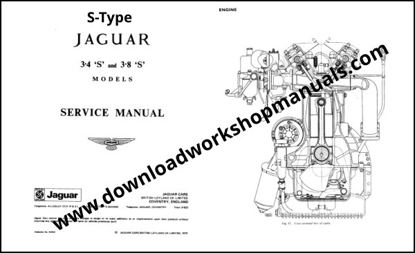 Jaguar S Type 3 4 S and 3 8 S Service Manual
