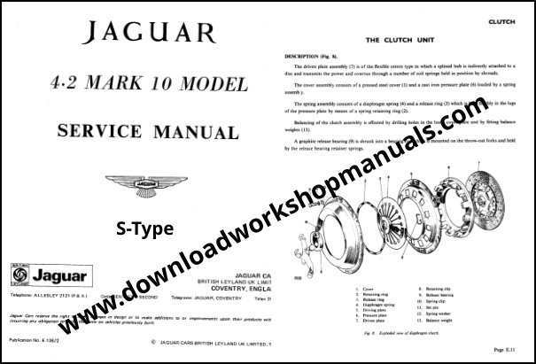 Jaguar S Type 4 2 MK 10 Service Manual