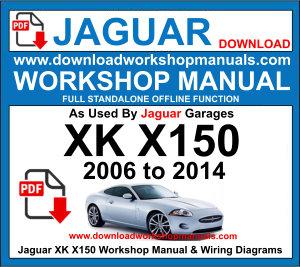 JAGUAR XK /& XKR X150 2006-2012 WORKSHOP SERVICE REPAIR MANUAL ON CD