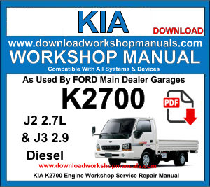 Kia K2700 J2 J3 Diesel Engine Workshop Service Repair Manual