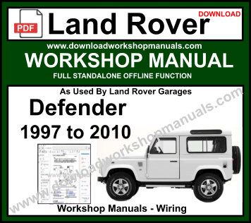 Land Rover Defender Service Repair Workshop Manual Download