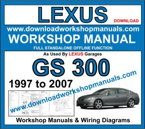 Lexus GS 300 workshop repair manual download
