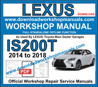 Lexus IS200T service repair workshop manual