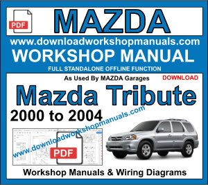 Mazda Tribute workshop Repair Service Manual Download