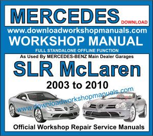 Mercedes SLR McLaren Workshop Repair Manual