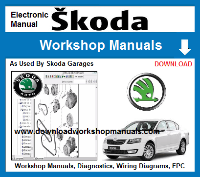 Skoda Workshop Repair Manuals Download