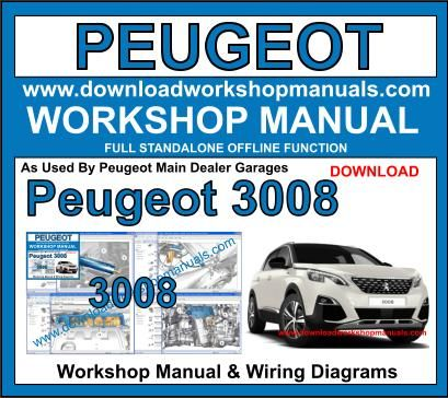 Peugeot 3008 workshop service repair manual