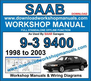 Saab 9-3 9400 Workshop Manual