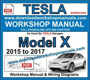 Tesla Model X Service Repair Workshop Manual