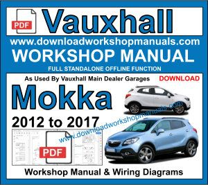 Vauxhall Mokka repair workshop manual