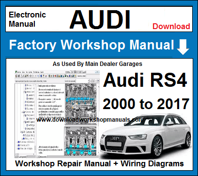Audi RS4 Service Repair Workshop Manual