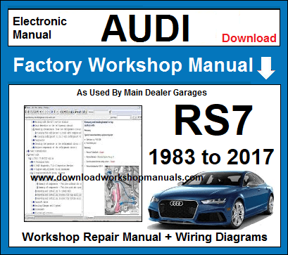 Audi RS7 Service Repair Workshop Manual